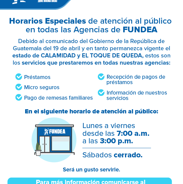 Horarios Especiales de Agencias FUNDEA